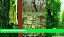 Buy  Hiking and Biking in Cook County Illinois (Third in a Series of Chicagoland Hiking and Biking