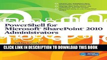 Best Seller PowerShell for Microsoft SharePoint 2010 Administrators Free Read
