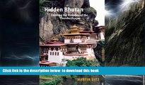 liberty books  Hidden Bhutan: Entering the Kingdom of the Thunder Dragon (Armchair Traveller)