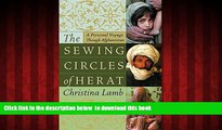 Best books  The Sewing Circles of Herat: A Personal Voyage Through Afghanistan [DOWNLOAD] ONLINE