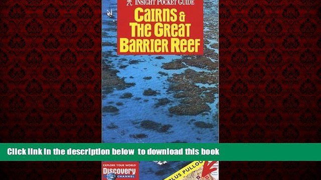 Best book  Cairns   the Great Barrier Reef (Insight Pocket Guide Cairns   the Great Barrier Reef)