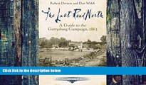 Buy  The Last Road North: A Guide to the Gettysburg Campaign, 1863 (Emerging Civil War Series) Dan