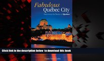 liberty books  Ulysses Fabulous Quebec City: Experience the Passion of Quebec! (Ulysses Travel
