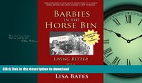 FAVORITE BOOK  Barbies in the Horse Bin: Living Better with Organized Children FULL ONLINE