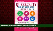 Read books  Quebec City Restaurant Guide 2017: Best Rated Restaurants in Quebec City, Canada - 400