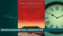 Best books  The Chinese Mind: Understanding Traditional Chinese Beliefs and Their Influence on