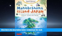 Read book  Manabeshima Island Japan: One Island, Two Months, One Minicar, Sixty Crabs, Eighty