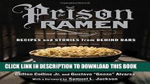 Best Seller Prison Ramen: Recipes and Stories from Behind Bars Free Read