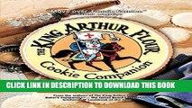 Ebook The King Arthur Flour Cookie Companion: The Essential Cookie Cookbook (King Arthur Flour