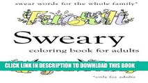 Ebook Sweary Coloring Book: Swear Words Coloring Book with Swearing Free Read