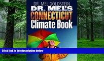 Buy NOW  Dr. Mel s Connecticut Climate Book (Garnet Books) Mel Goldstein  Full Book