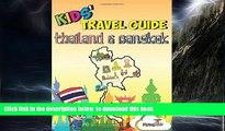Best book  Kids  Travel Guide - Thailand   Bangkok: The fun way to discover Thailand   Bangkok