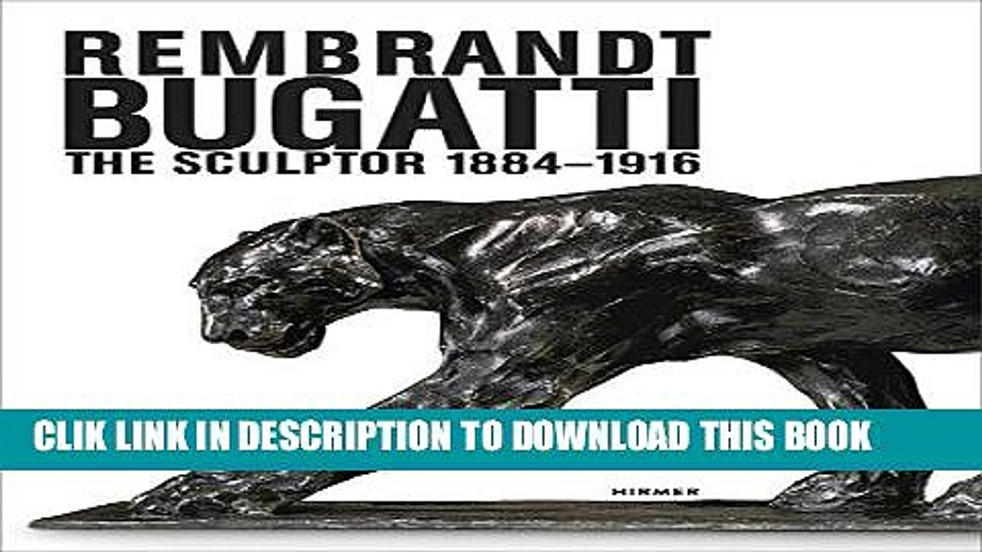 [PDF] Rembrandt Bugatti: The Sculptor 1884 - 1916 Popular Online