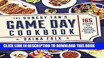 Best Seller The Hungry Fan s Game Day Cookbook: 165 Recipes for Eating, Drinking   Watching Sports