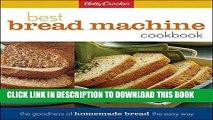 Ebook Betty Crocker Best Bread Machine Cookbook (Betty Crocker Cooking) Free Read
