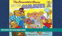 EBOOK ONLINE  The Berenstain Bears Get the Gimmies  BOOK ONLINE