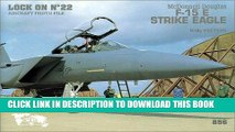 [PDF] Lock On No. 22 - McDonnell Douglas F-15 E Strike Eagle Full Online