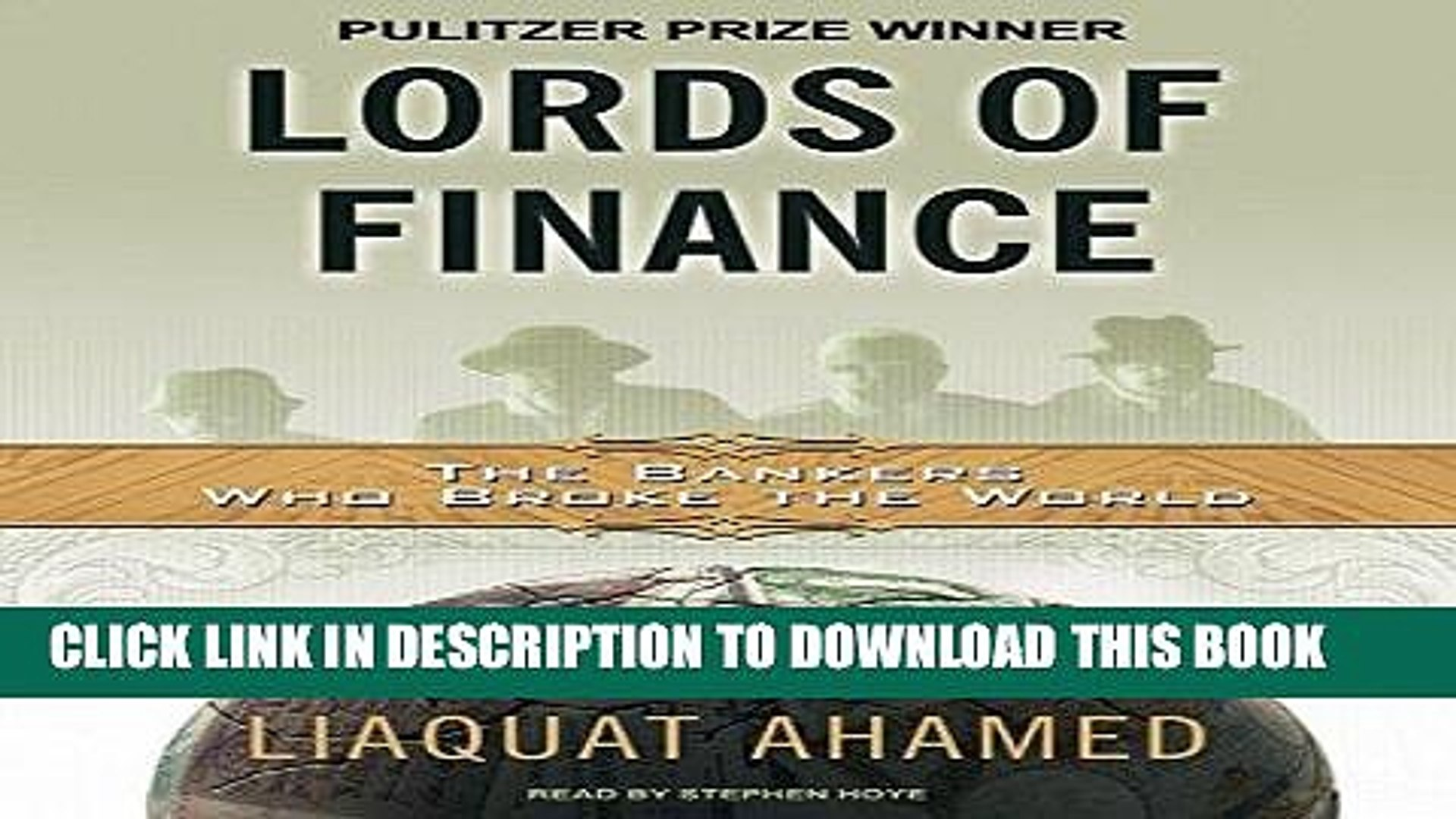 Ebook Lords of Finance: The Bankers Who Broke the World [MP3 AUDIO] [UNABRIDGED] (MP3 CD) Free