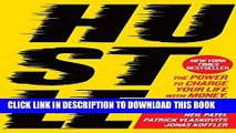 [PDF] Hustle: The Power to Charge Your Life with Money, Meaning, and Momentum Popular Collection