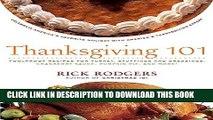 Best Seller Thanksgiving 101: Celebrate America s Favorite Holiday with America s Thanksgiving