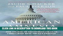 Ebook American Amnesia: How the War on Government Led Us to Forget What Made America Prosper Free