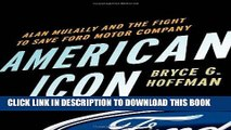 Best Seller American Icon: Alan Mulally and the Fight to Save Ford Motor Company Free Read