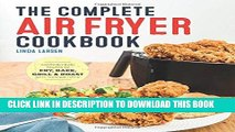 Best Seller The Complete Air Fryer Cookbook: Amazingly Easy Recipes to Fry, Bake, Grill, and Roast