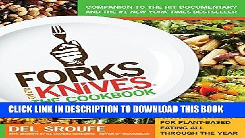 Best Seller Forks Over Knives: The Cookbook (Turtleback School   Library Binding Edition) Free Read