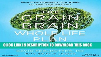 Best Seller The Grain Brain Whole Life Plan: Boost Brain Performance, Lose Weight, and Achieve