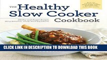 Best Seller Healthy Slow Cooker Cookbook: 150 Fix-And-Forget Recipes Using Delicious, Whole Food