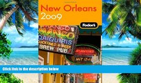 Buy NOW Fodor s Fodor s New Orleans 2009 (Fodor s Gold Guides)  Hardcover