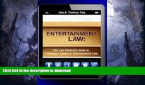 READ  Entertainment Law: The Law Student s Guide to Pursuing a Career in Entertainment Law  BOOK