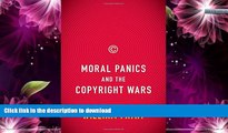 READ  Moral Panics and the Copyright Wars FULL ONLINE