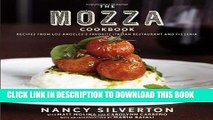 Best Seller The Mozza Cookbook: Recipes from Los Angeles s Favorite Italian Restaurant and