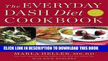 Best Seller The Everyday DASH Diet Cookbook: Over 150 Fresh and Delicious Recipes to Speed Weight