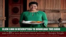 Ebook Vegan Indian Cooking: 140 Simple and Healthy Vegan Recipes Free Read