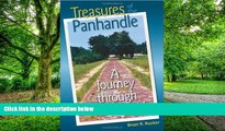Buy  Treasures of the Panhandle: A Journey through West Florida (Florida History and Culture)