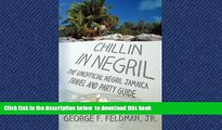 liberty books  Chillin in  Negril: The Unofficial  Negril Jamaica Travel and Party Guide (Twisted