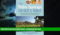 liberty books  The Palm Springs Diner s Bible: A Restaurant Guide for Palm Springs, Cathedral