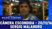 Câmera Escondida: Sergio Malandro cai em pegadinha
