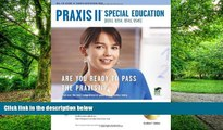Must Have  PRAXIS II Special Education (0353, 0354, 0543, 0545) w/CD (PRAXIS Teacher Certification
