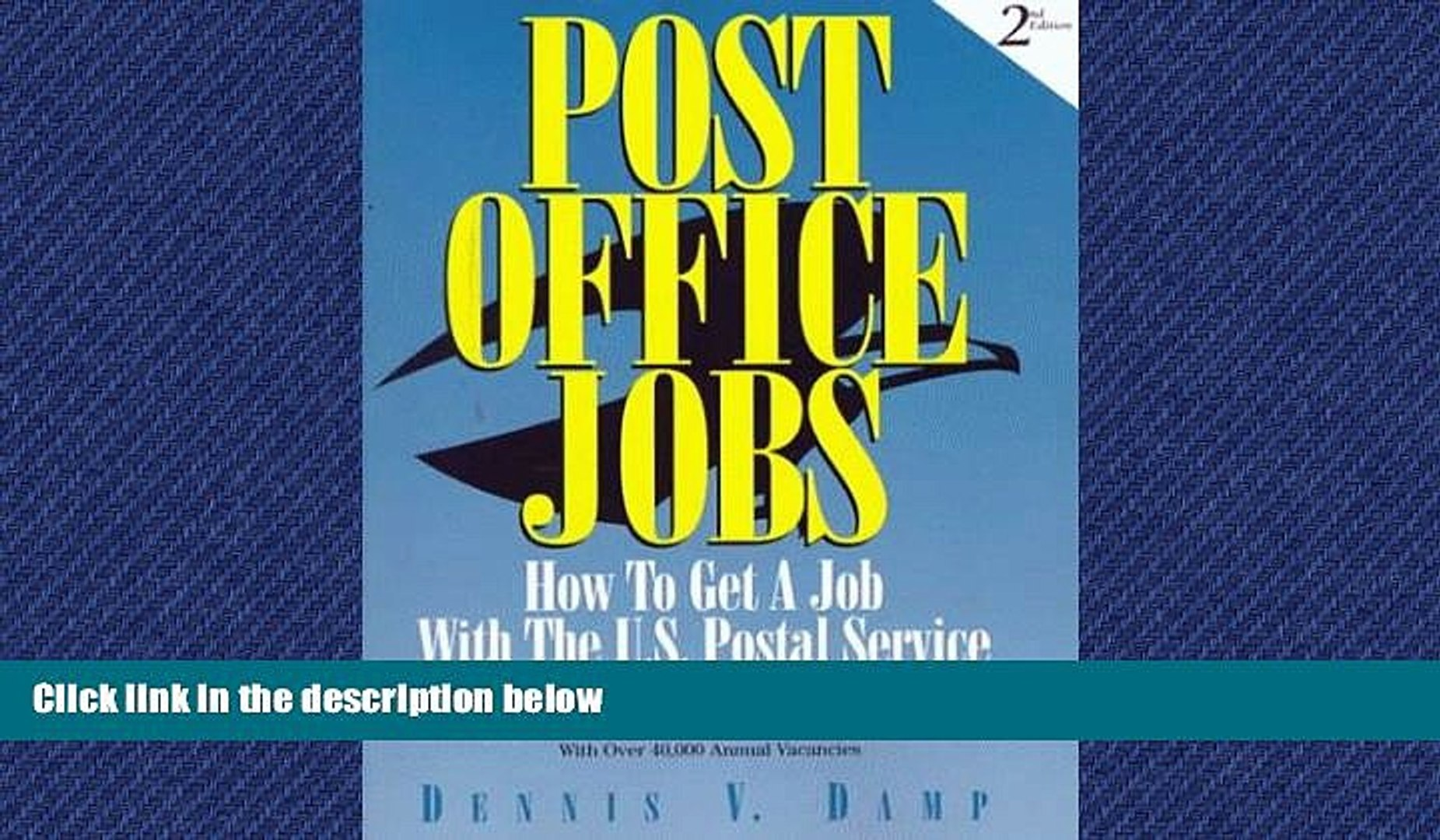 Read Book Post Office Jobs How To Get A Job With The U S Postal Service Second Edition Read Video Dailymotion