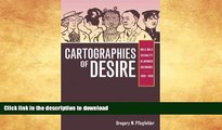 READ BOOK  Cartographies of Desire: Male-Male Sexuality in Japanese Discourse, 1600-1950 FULL