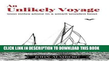 [PDF] An Unlikely Voyage: 2000 miles alone in a small wooden boat Popular Online