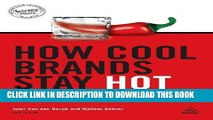 [PDF] Epub How Cool Brands Stay Hot: Branding to Generation Y Full Download