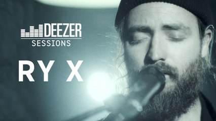RY X - Deezer Session