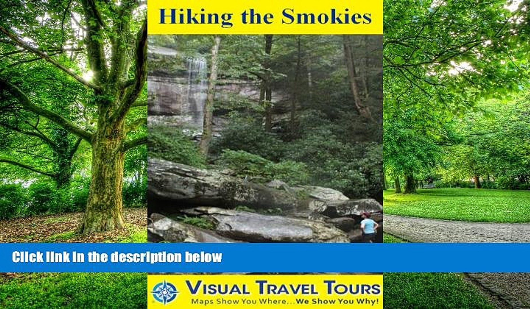 Hiking the Smokies: A Self-guided Pictorial Hiking Tour (Visual Travel Tours Book 197)