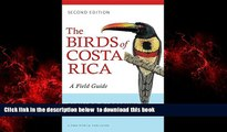 Read book  The Birds of Costa Rica: A Field Guide (Zona Tropical Publications) BOOOK ONLINE