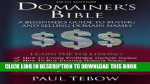 [PDF] Domainer s Bible: A Beginner s Guide to Buying and Selling Domain Names Popular Online