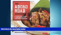 READ book The Adobo Road Cookbook: A Filipino Food Journey-From Food Blog, to Food Truck, and